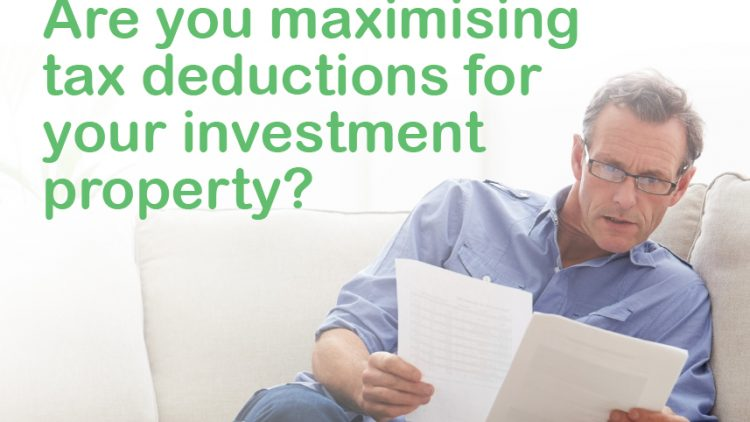 Are you maximising tax deductions for your investment property?